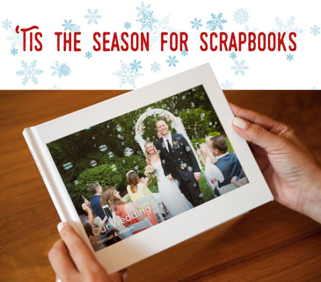 'Tis the season for Scrapbooks